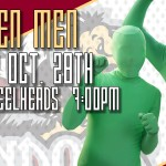 2011-10-28 - Green Men